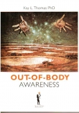 OUT OF BODY AWARENESS